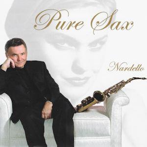 Pure Sax by George Nardello